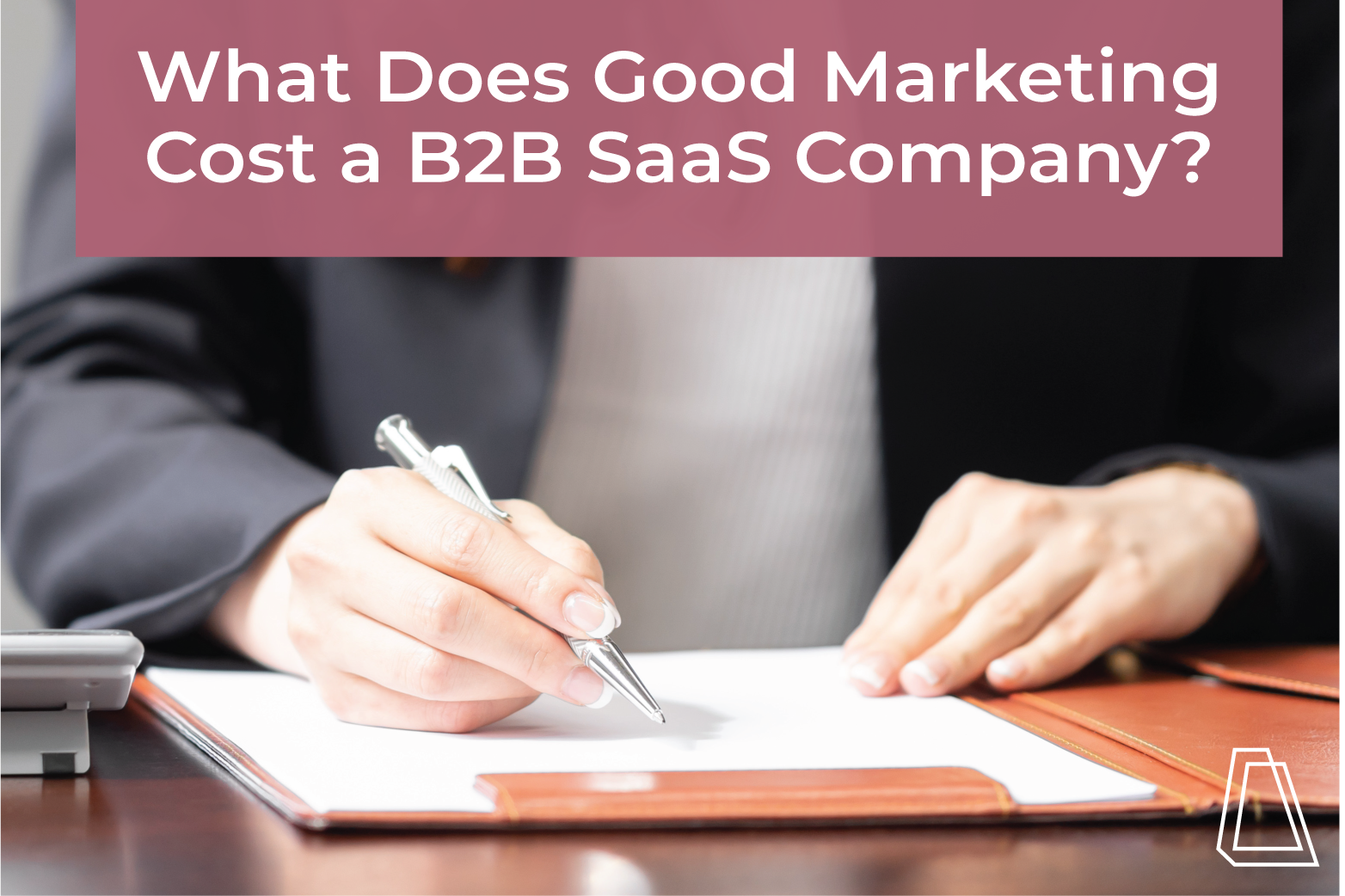 What Does Good Marketing Cost a B2B SaaS Company?