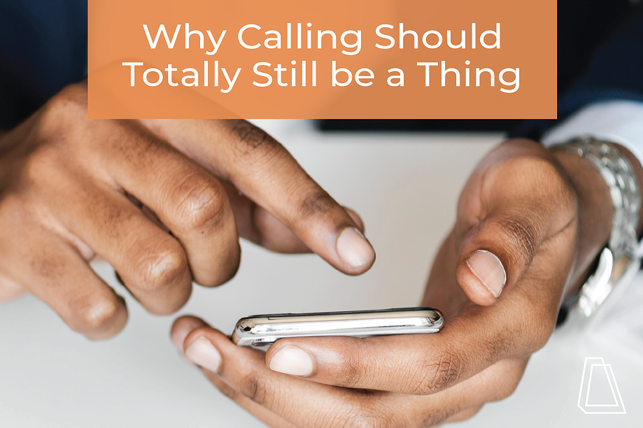 Why calling should totally still be a thing