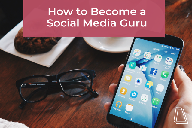 How to Become a Social Media Guru