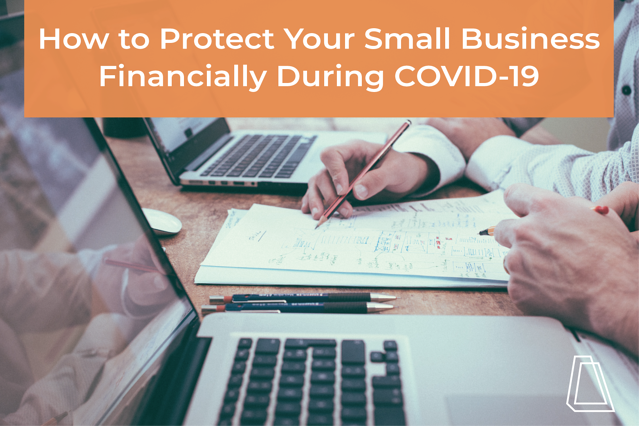 How to protect your small business during COVID-19