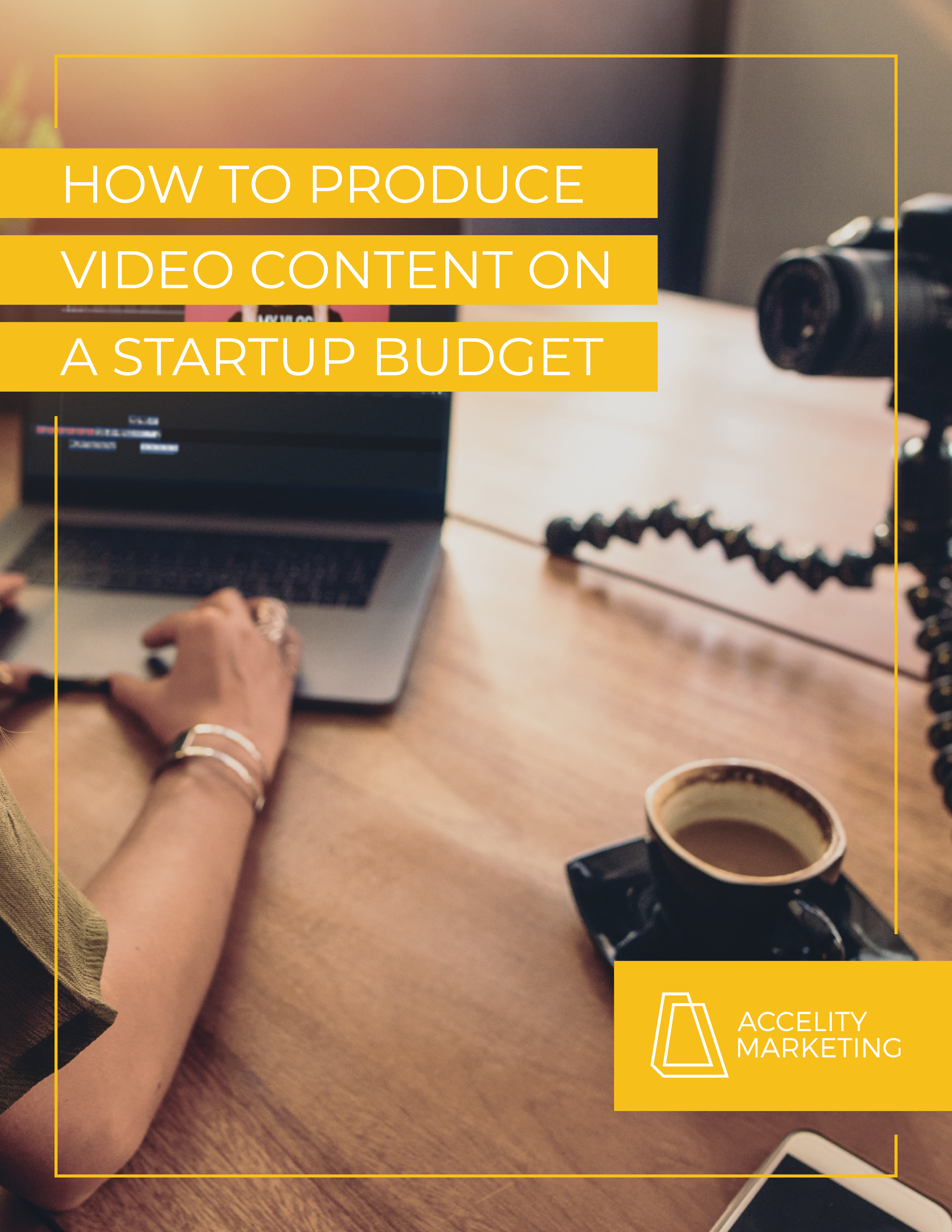How to produce video content on a startup budget