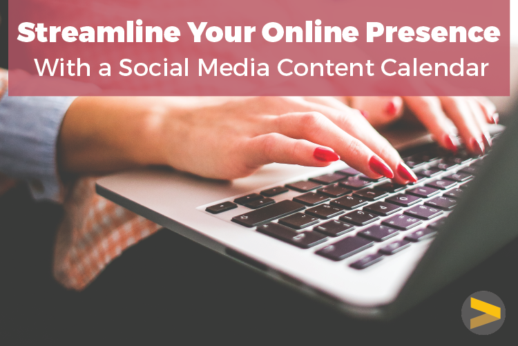 Streamline Your Online Presence with a Social Media Content Calendar