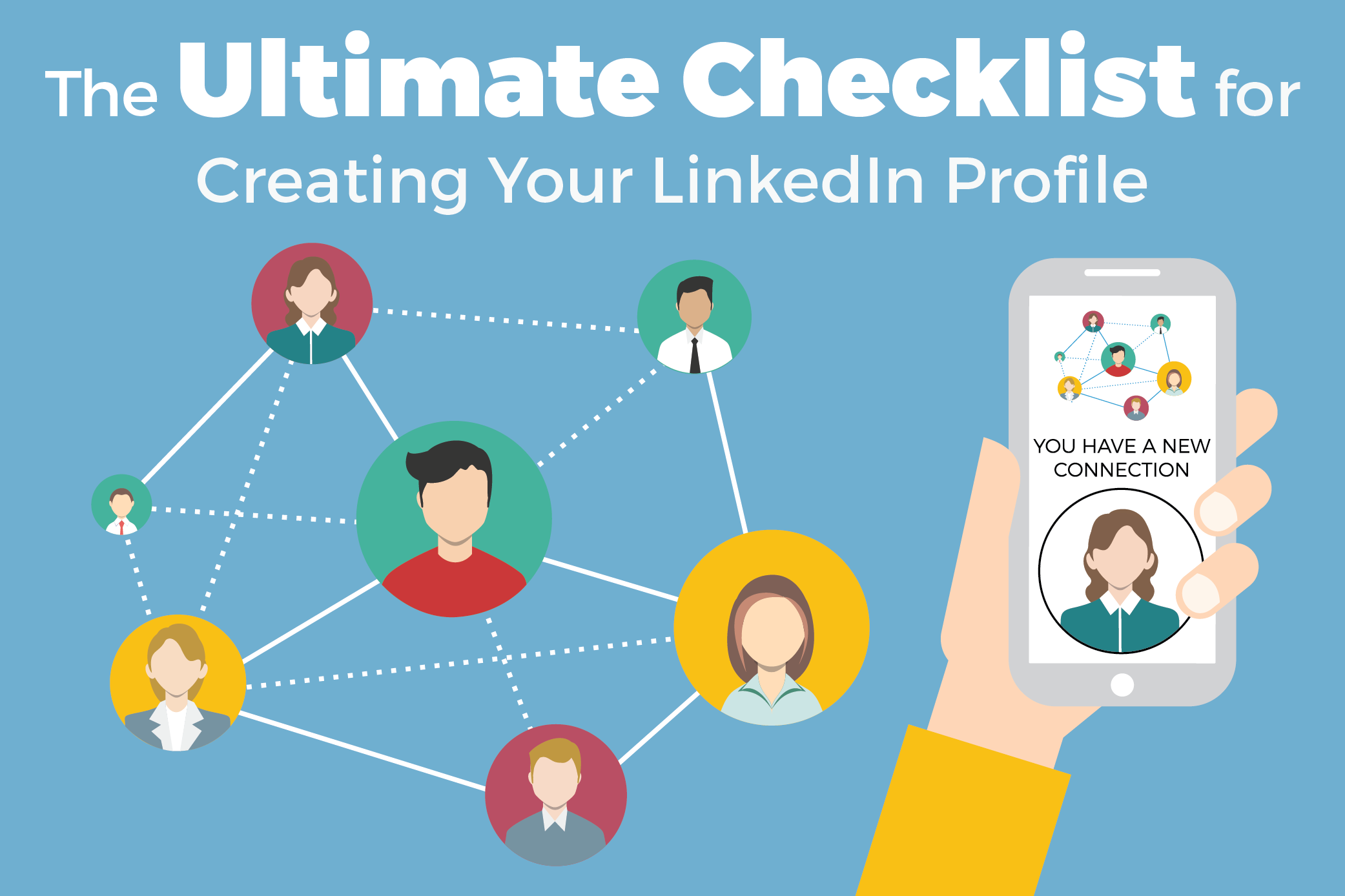 The Ultimate Checklist for creating Your LinkedIn Profile
