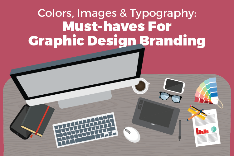 must-haves for graphic design branding
