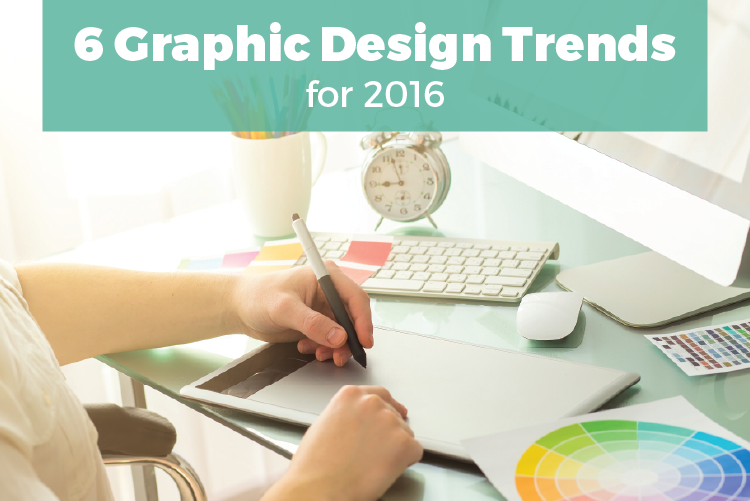 6 Graphic Design Trends for 2016
