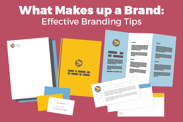 What makes up a brand - effective branding.