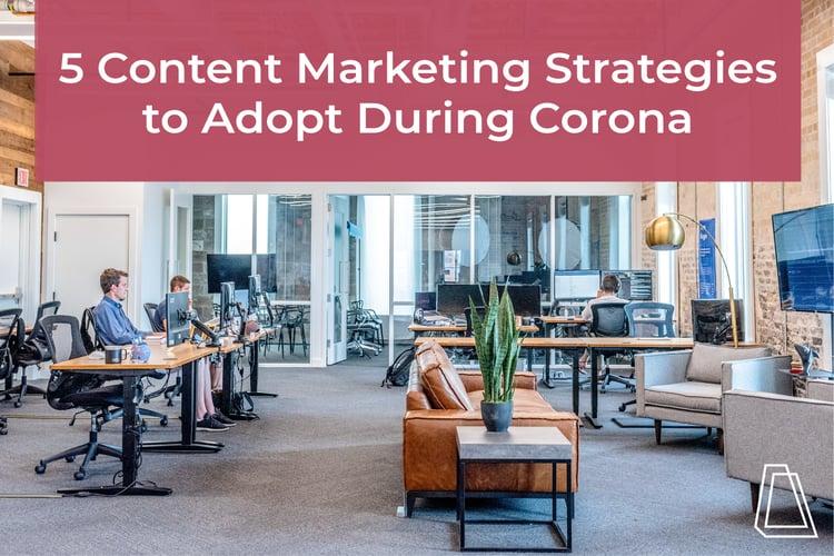 Content marketing during coronavirus
