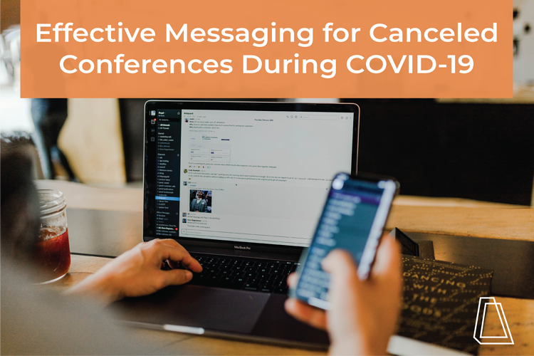 Effective Messaging for Canceled Conferences During COVID-19