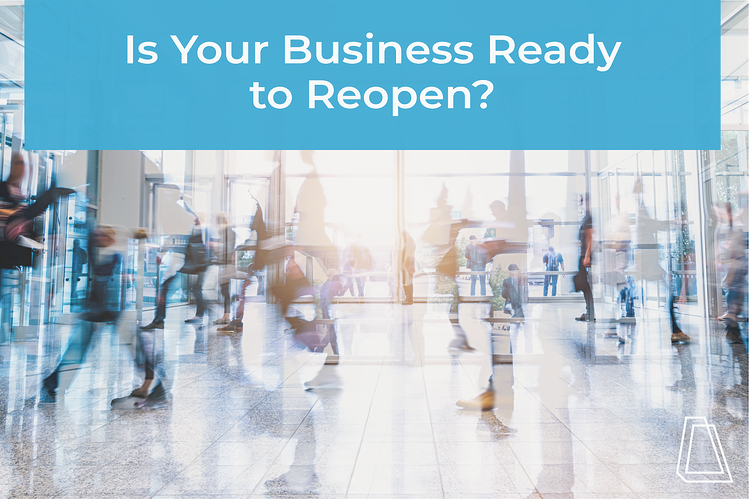 Is your business ready to reopen?