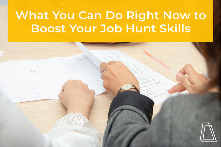 What you can do right now to boost your job hunt skills