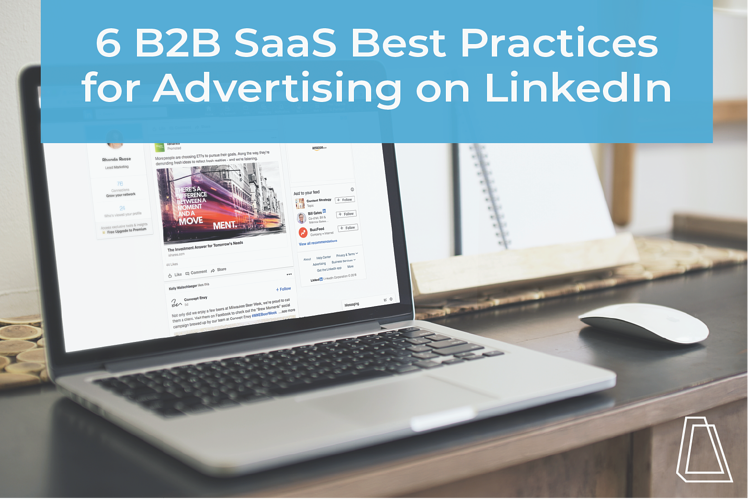 ACC_Blog6 B2B SAAS BEST PRACTICES FOR ADVERTISING ON LINKEDIN_Nov2019_6BPs-02