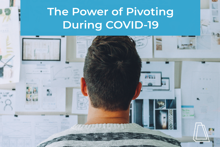 how to pivot during covid-19